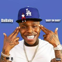 "Stream DaBaby's Debut ""Baby On Baby"" Featuring Offset & Rich The Kid"
