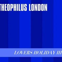 """Theophilus London Taps Lil Yachty & Ian Isiah For """"Lovers Holiday III"""""""