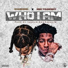 "NBA Youngboy & Sosamann Single Out The Bad Seeds On ""Who I Am"""