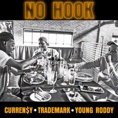"""Curren$y, Trademark & Young Roddy's Adopt The """"No Hook"""" Mindset"""