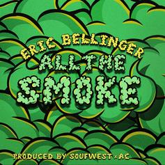 "Eric Bellinger Comes Through With 4/20 Anthem ""All The Smoke"""