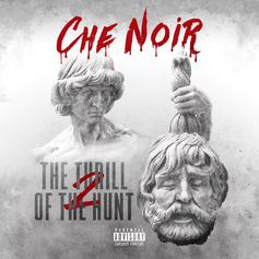 """Che' Noir Stakes Her Claim On """"The Thrill Of The Hunt 2"""""""