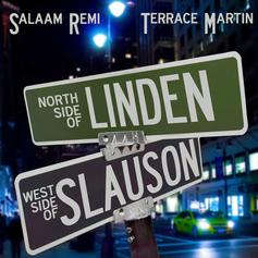 "Salaam Remi & Terrace Martin Link On ""Northside Of Linden, Westside Of Slauson"" EP"
