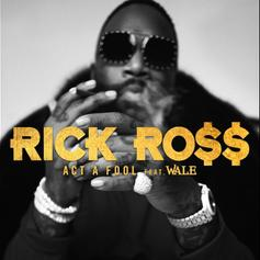 "Rick Ross & Wale Boss Up To ""Act A Fool"" On ""Port Of Miami 2"" Single"
