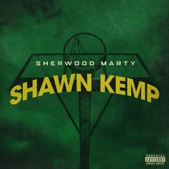 "Sherwood Marty Channels ""Shawn Kemp"" On His New Track"