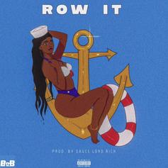 """B.o.B Emerges With A New Banger On """"Row It"""""""