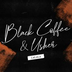 "Usher Grabs Black Coffee For New Single ""LaLaLa"""