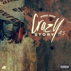 "OTF's King Von Returns With ""Crazy Story Pt. 3"""