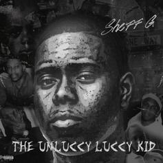 "Sheff G's Debut Project ""THE UNLUCCY LUCCY KID"" Is Here"
