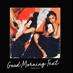 "Queen Najia Laments Over A Love Gone Wrong In ""Good Morning Text"""