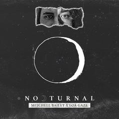 """Mitchell Bailey Drops Off """"Nocturnal"""" Single"""