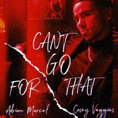 """Adrian Marcel Joined By Casey Veggies On """"Can't Go For That"""" Remix"""