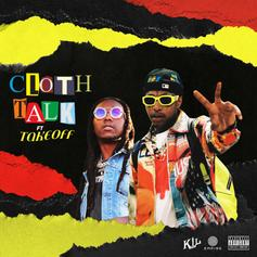 "Nef The Pharoah & Takeoff Join Forces On ""Cloth Talk"""