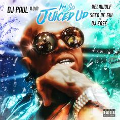 "DJ Paul Grabs Yelawolf, Seed Of 6ix & DJ Ease For ""I'm So Juiced Up"""