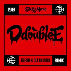 """D Double E Looks Back On The Year On """"Fresh N Clean (Silence the Critics) [2019 Remix]"""""""