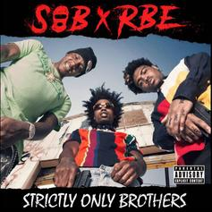 "SOB X RBE Returns With 15-Track Project ""Strictly Only Brothers"""