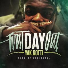 "Yak Gotti Celebrates Freedom With ""First Day Out"" Track"
