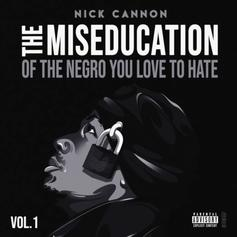 "Nick Cannon Comes For Eminem Fans On ""Used To Look Up To You"""