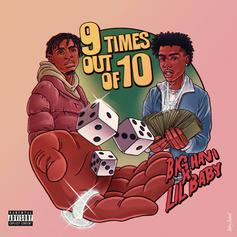 "Lil Baby Jumps On Big Havi's ""9 Times Out Of 10"" For The Official Remix"