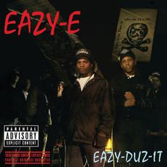 "Eazy E Detailed A Day In Compton On ""Eazy Duz It"""