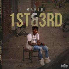 """Marlo Takes Us To """"1st & 3rd"""" On Mixtape Ft. Young Thug, Gucci Mane, Gunna & More"""