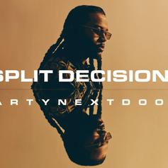 "PartyNextDoor Gets Caught Cheating On ""Split Decision"""
