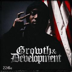 "22Gz Builds Drill Kingdom On ""Growth & Development"""