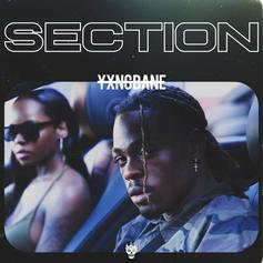 "Yxng Bane Keeps Faith In His ""Section"""