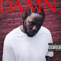 """Kendrick Lamar Set """"DAMN"""" Off By Snapping On """"DNA"""""""