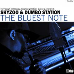 """Skyzoo & Dumbo Station Link Up For """"The Bluest Note"""" EP"""