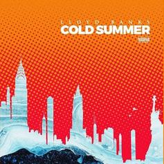 "Lloyd Banks Is Back, Blazing Through His ""Cold Summer (Freestyle)"""