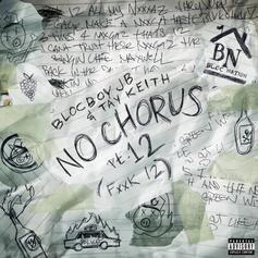 "BlocBoy JB & Tay Keith Reunite On ""No Chorus Pt. 12"""
