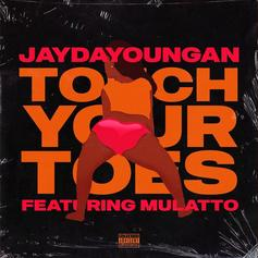 "JayDaYoungan & Mulatto Drop A Strip Club Anthem In ""Touch Your Toes"""