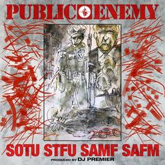 """Public Enemy Come Back Swinging With """"State Of The Union (STFU)"""""""