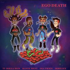 """Ty Dolla $ign Officially Releases """"Ego Death"""" With Kanye West, FKA Twigs, & Skrillex"""
