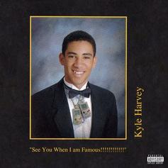 """Kyle Shares """"See You When I Am Famous!!!!!!!!!!!!"""" Ft. Tyga, Bryson Tiller, Rich The Kid"""