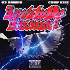 "Ron-RonTheProducer Adds Chief Keef To 03 Greedo Collab ""Bands In Da Basement"""
