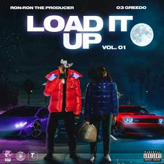 """03 Greedo & Ron-RonTheProducer Release Collaborative Project """"Load It Up Vol. 1"""" Featuring Chief Keef, Sada Baby, Key Glock, & More"""