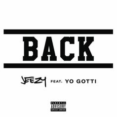 "Jeezy Is ""Back"" With Yo Gotti-Featured New Single"