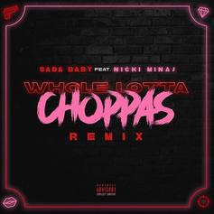 "Nicki Minaj Joins Sada Baby On Remix To ""Whole Lotta Choppas"""
