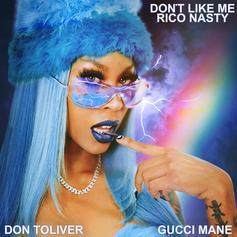 """Rico Nasty Releases """"Don't Like Me"""" With Gucci Mane & Don Toliver"""