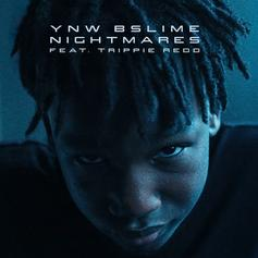 "YNW BSlime Remembers YNW Melly's Alleged Victims On ""Nightmares"" With Trippie Redd"