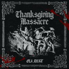 """Ola Runt Delivers Straight Heat On New Track """"Thanksgiving Massacre"""""""