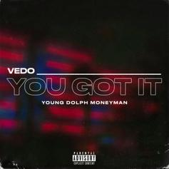 """Young Dolph & Money Man Connect With Vedo On """"You Got It"""""""