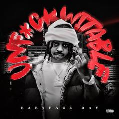 """Detroit Rapper Babyface Ray Releases New EP """"Unf*ckwitable"""" Featuring Moneybagg Yo & More"""