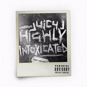 "Juicy J's ""Highly Intoxicated"" New Mixtape Is Here"