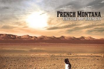 "Official Cover Art For French Montana's ""Excuse My French"" [Update: Tracklist Revealed]"