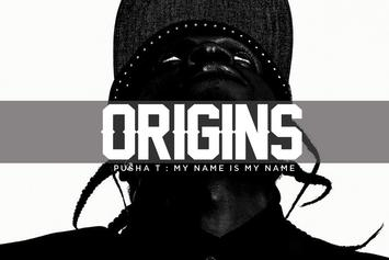 "Origins: Pusha T's ""My Name Is My Name"""