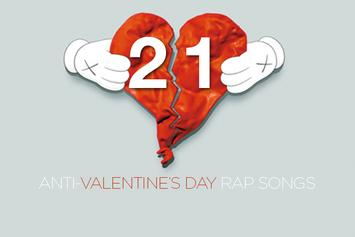 21 Anti-Valentine's Day Rap Songs