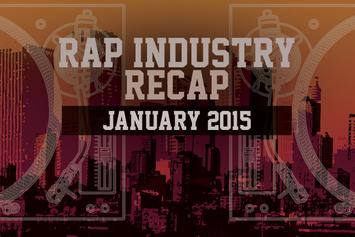 Rap Industry Recap: January